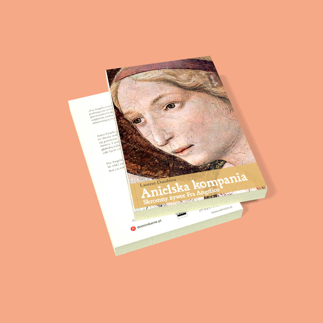 Anielska kompania. Skromny żywot Fra Angelico