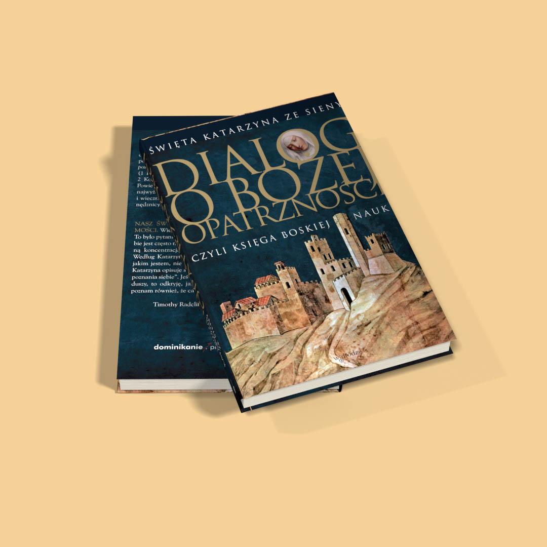 Dialog o Bożej Opatrzności, czyli Księga Boskiej Nauki