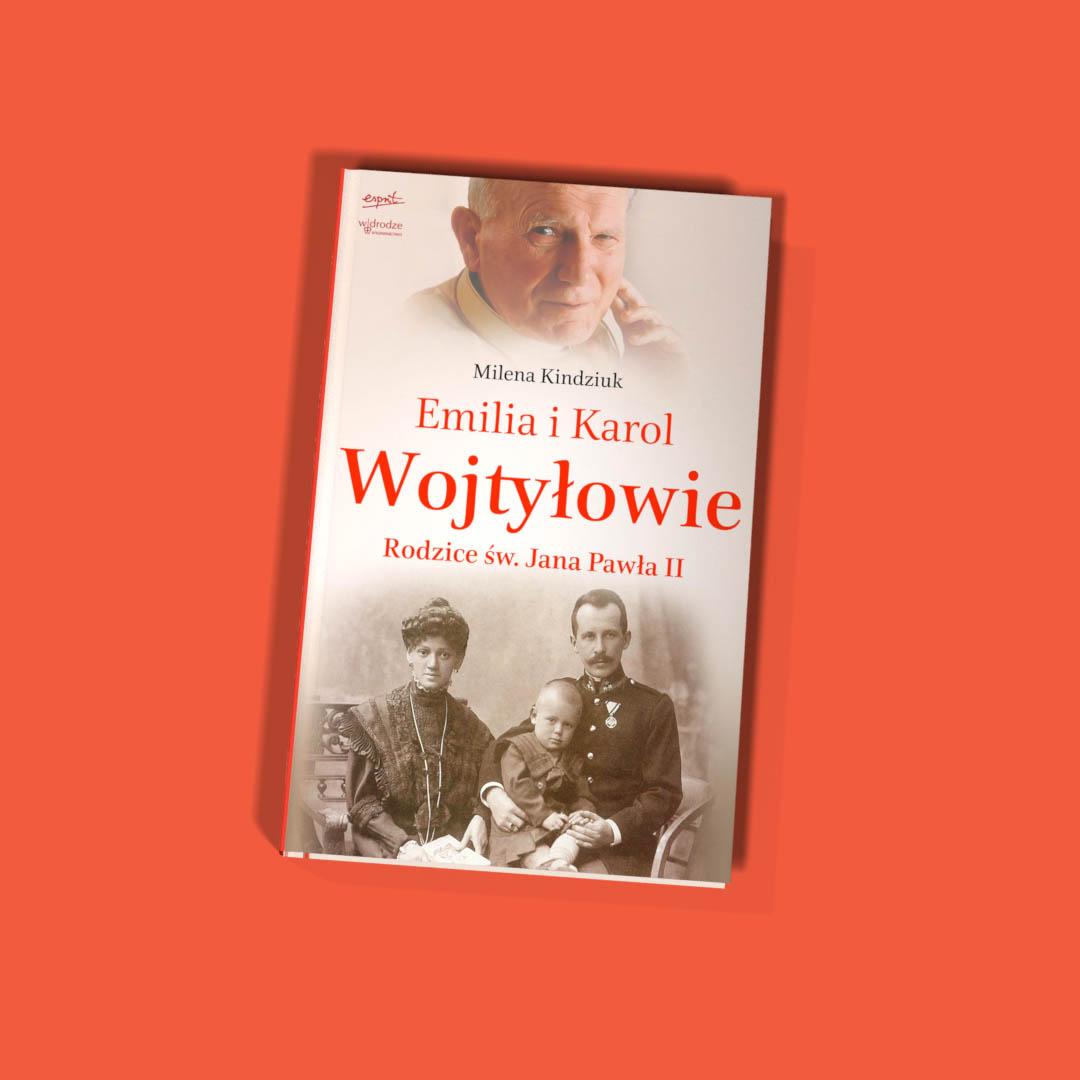 """Milena Kindziuk – """"Emilia i Karol Wojtyłowie"""""""