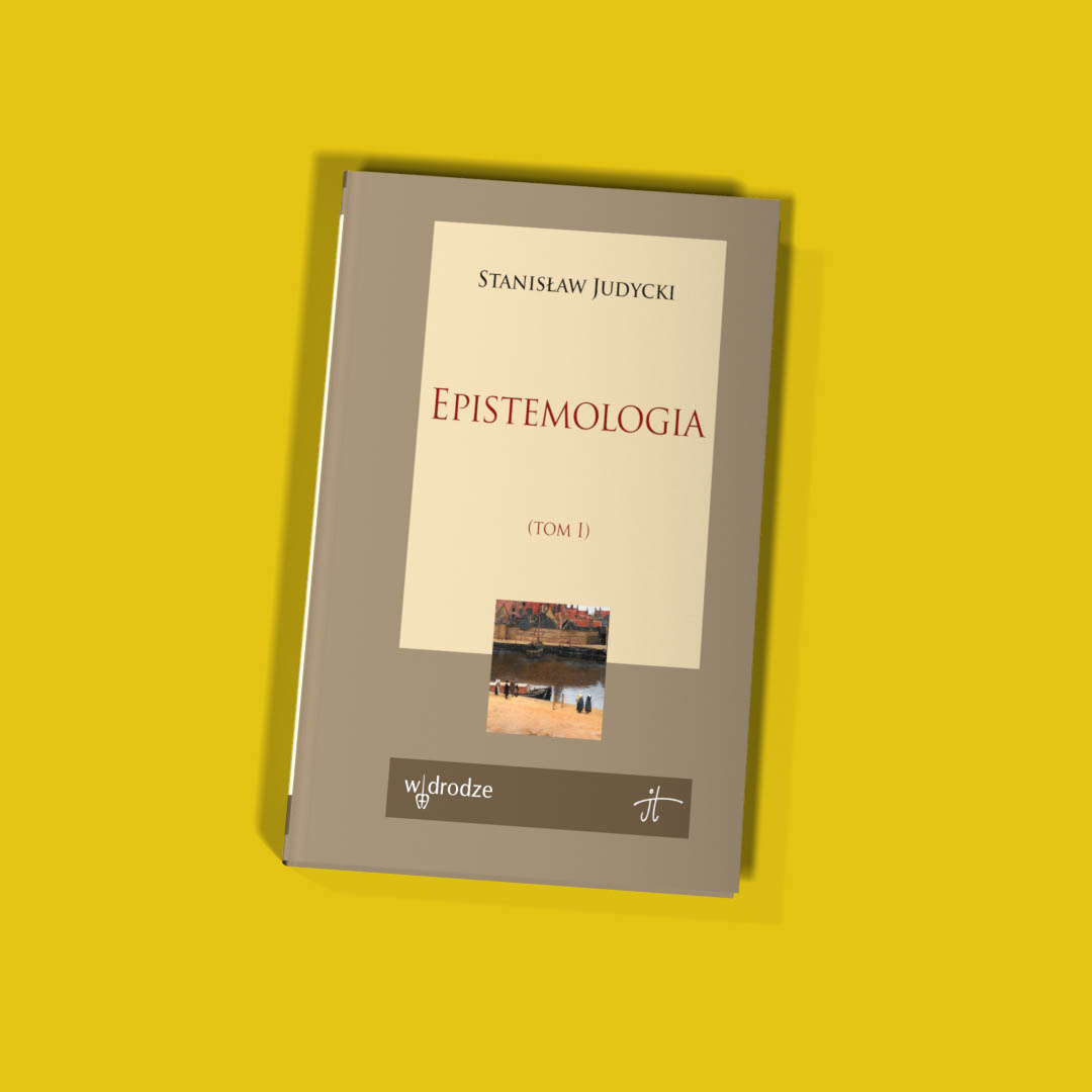 Epistemologia, tom I