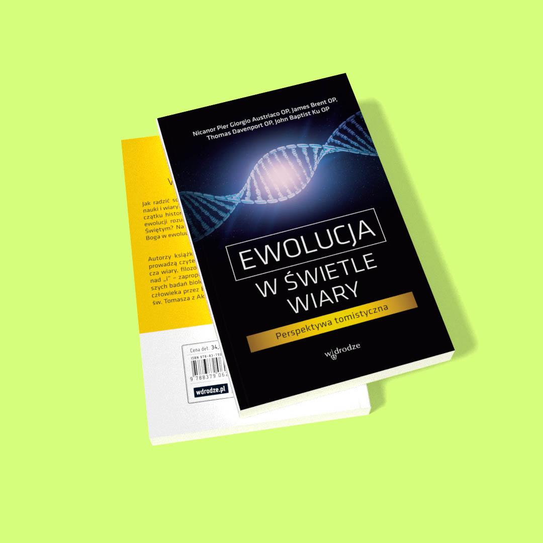 """Media o książce """"Ewolucja w świetle wiary"""""""