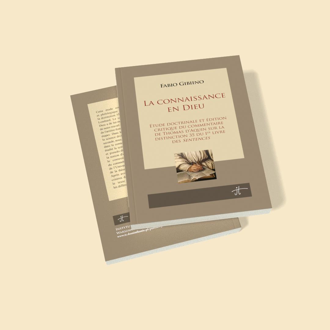 La connaissance en Dieu. Étude doctrinale et édition critique du commentaire de Thomas d'Aquin sur la distinction 35 du Ier livre des Sentences