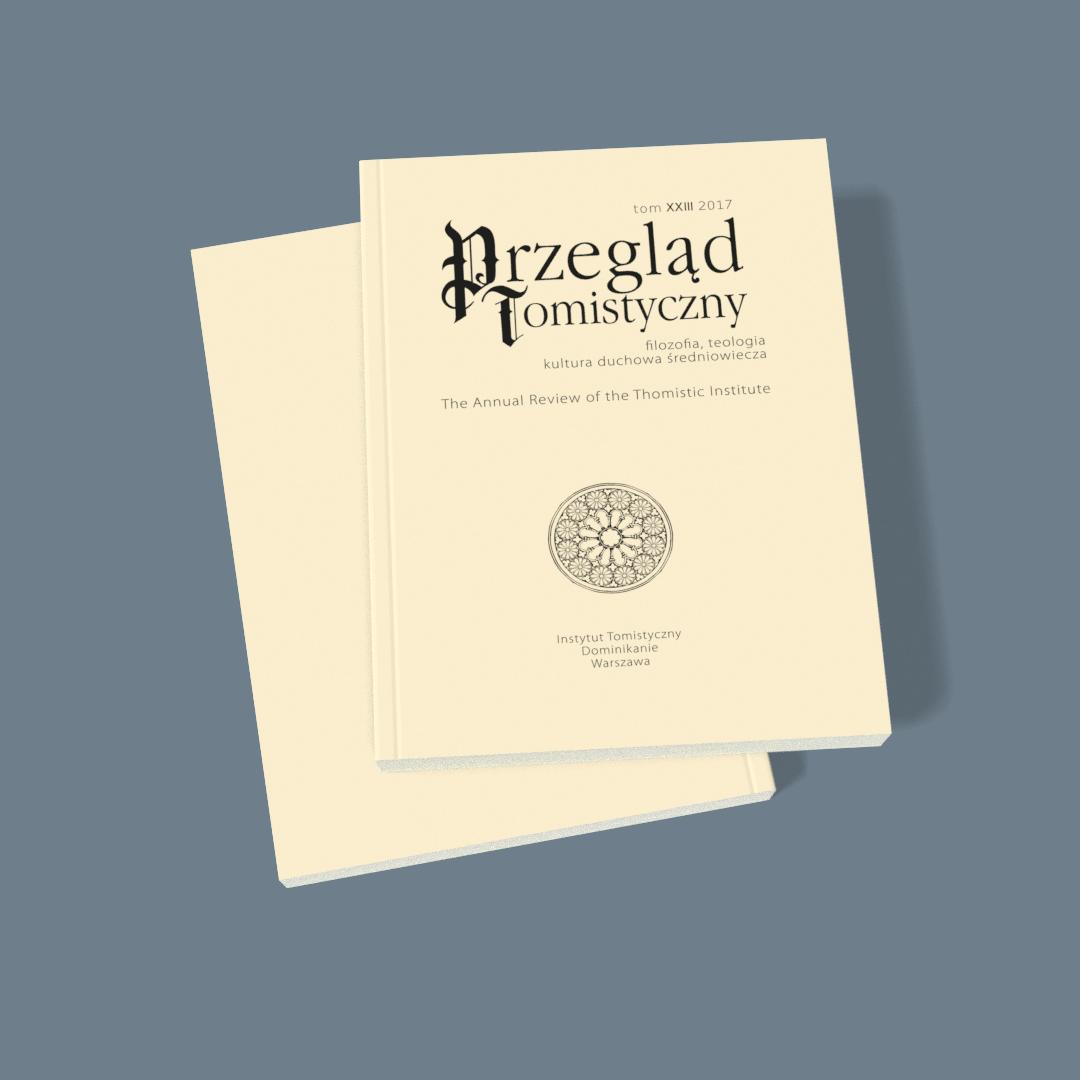 Przegląd Tomistyczny, tom XXIII 2017