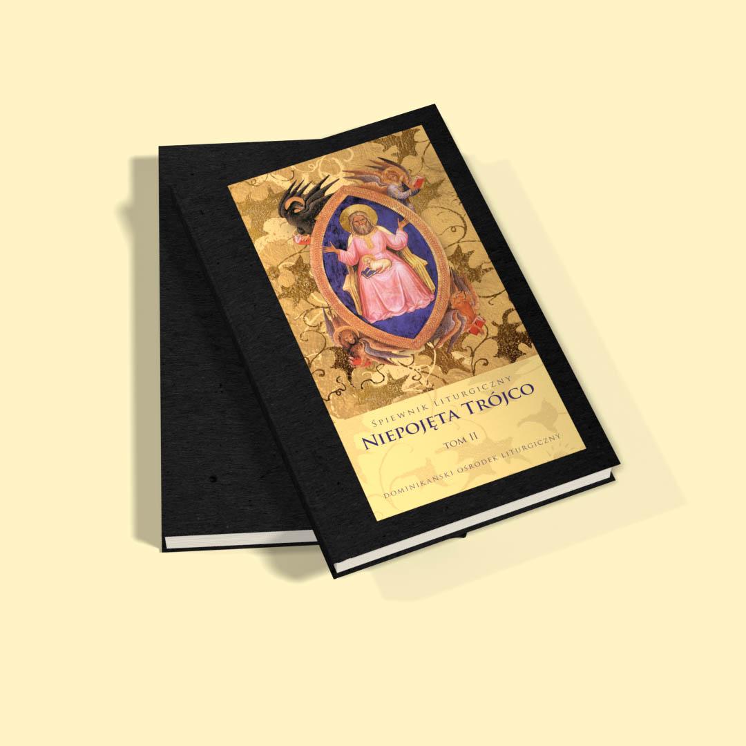 """Śpiewnik liturgiczny """"Niepojęta Trójco"""" tom 2"""