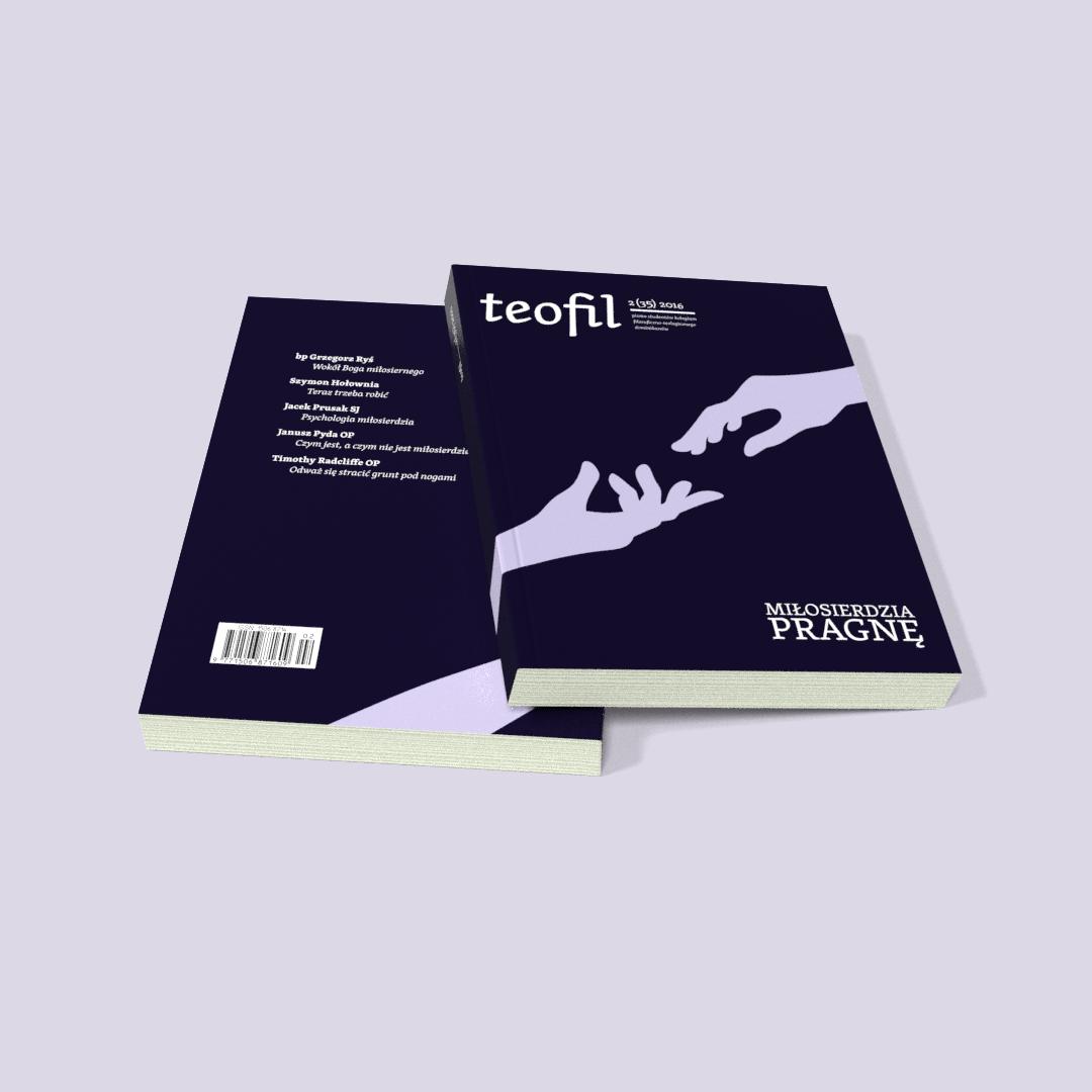 Teofil 2 (35) 2016 Miłosierdzia pragnę