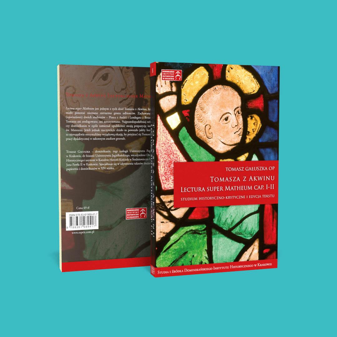 Tomasza z Akwinu Lectura Super Matheum cap. I-II. Studium historyczno-krytyczne i edycja tekstu