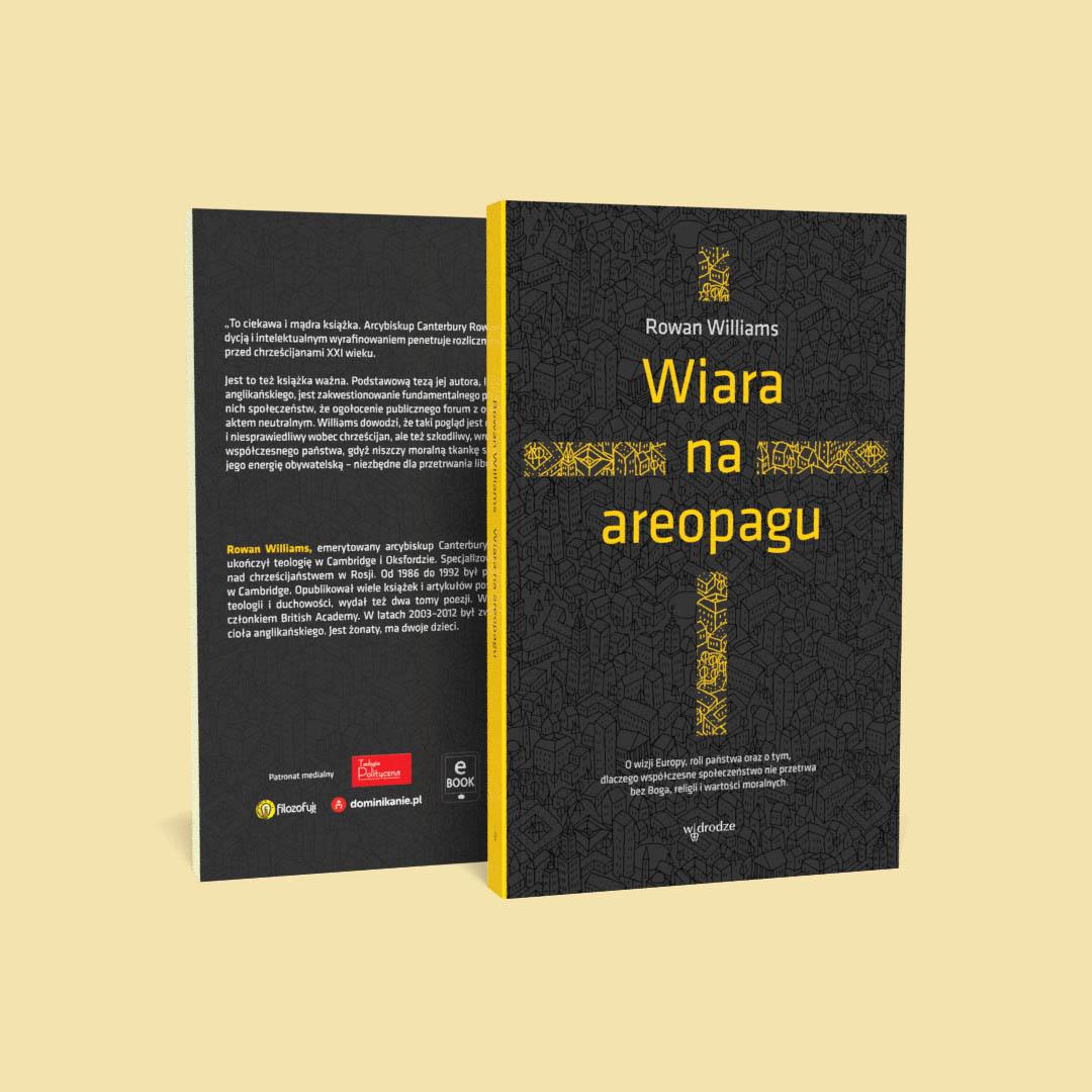 """Media o autorze i książce """"Wiara na areopagu"""", Rowan Williams"""