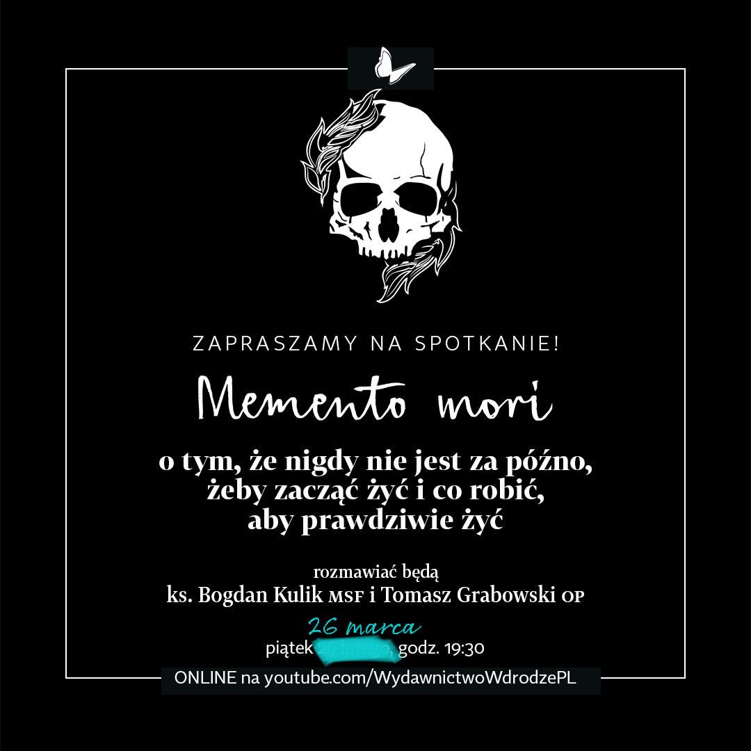 [NOWY TERMIN] Memento mori – spotkanie 26 marca!