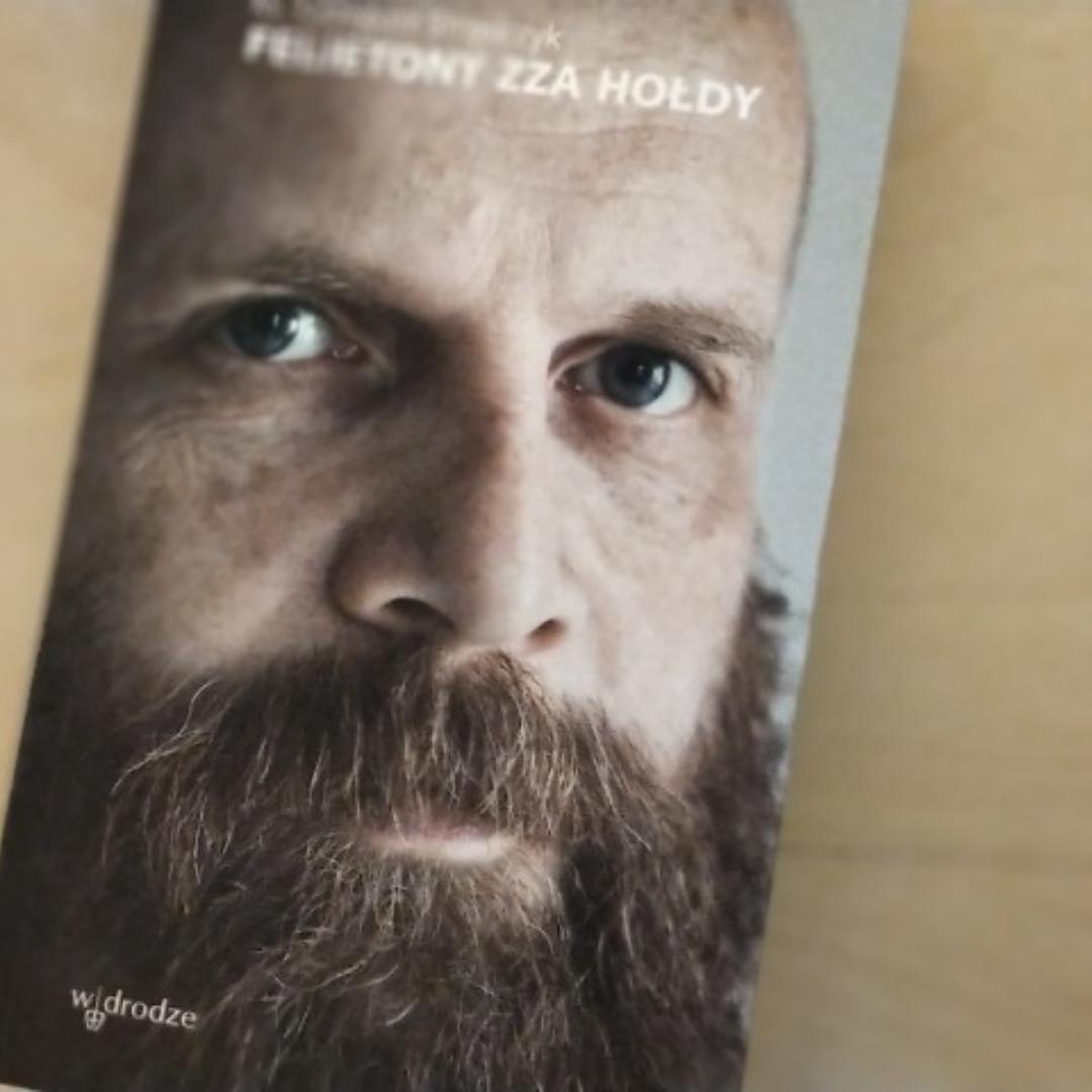 """W cyklu """"Po godzinach"""" Roman Bielecki OP poleca: """"Felietony zza hołdy"""""""