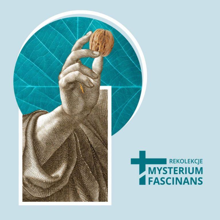 """Rekolekcje liturgiczne """"Mysterium fascinans"""""""