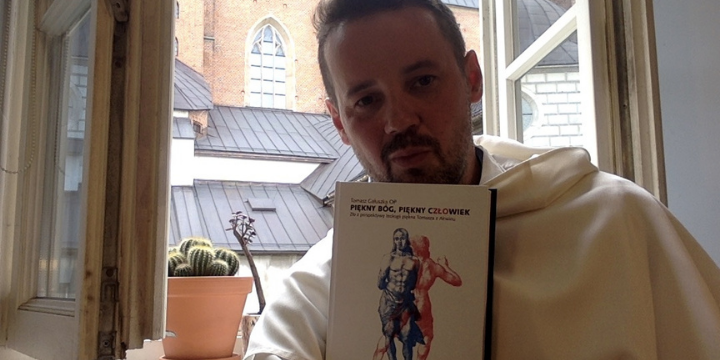 """Tomasz Gałuszka OP o swojej najnowszej książce """"Piękny Bóg. Piękny Człowiek"""""""