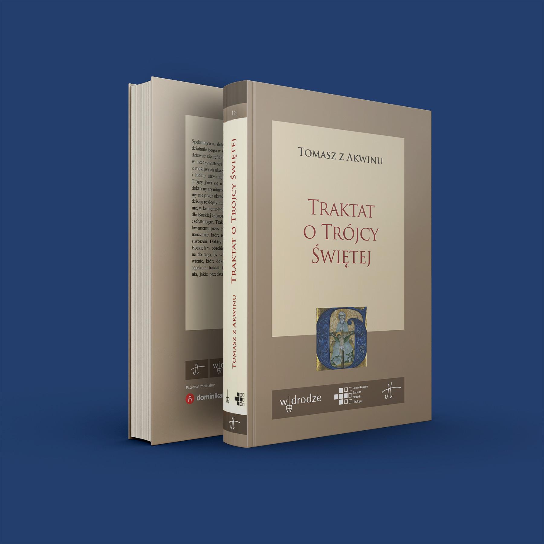 Traktat o Trójcy Świętej. Summa teologii, I, q. 27–43