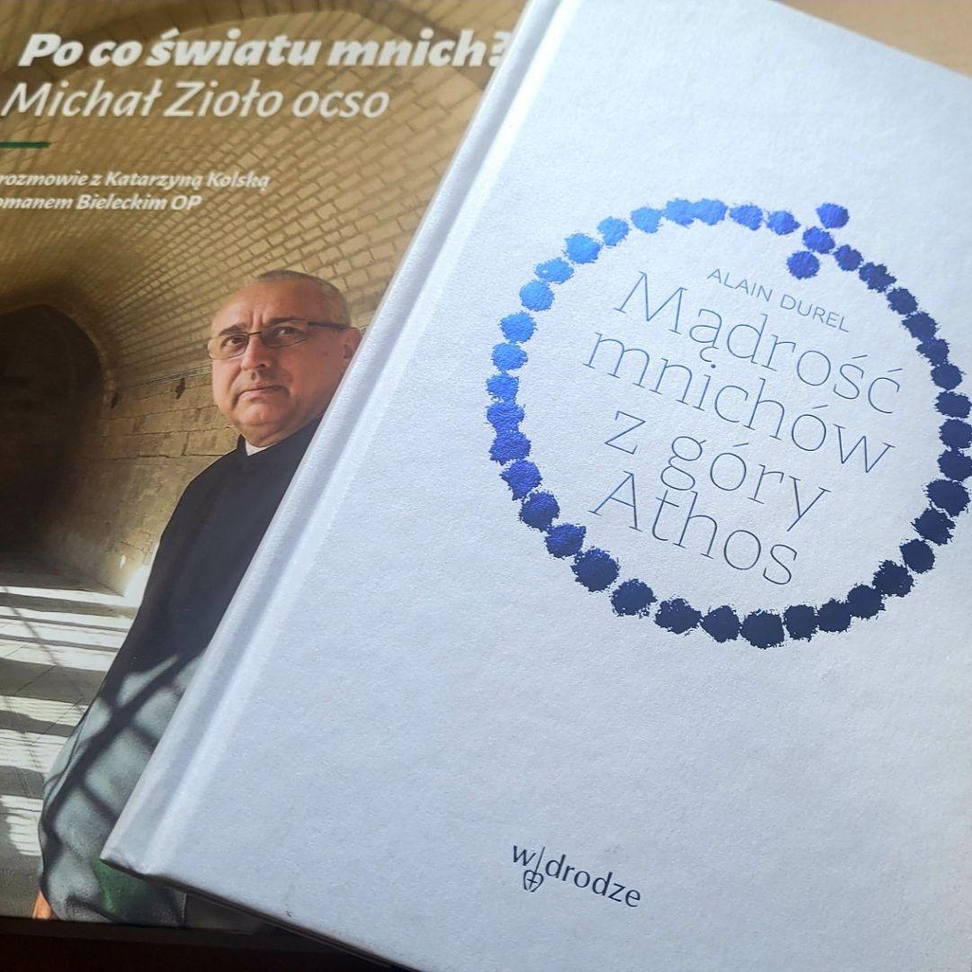 """W cyklu """"Po godzinach"""" Roman Bielecki OP poleca: """"Mądrość mnichów z góry Athos"""""""